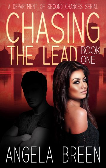 Chasing the Lead: A Department of Second Chances Serial Book 1